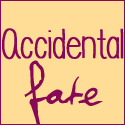 accidentalfate