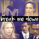 Break Me Down